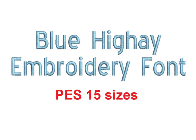 Blue Highway™ block embroidery font PES 15 Sizes 0.25 (1/4), 0.5 (1/2), 1, 1.5, 2, 2.5, 3, 3.5, 4, 4.5, 5, 5.5, 6, 6.5, and 7 inches (RLA)