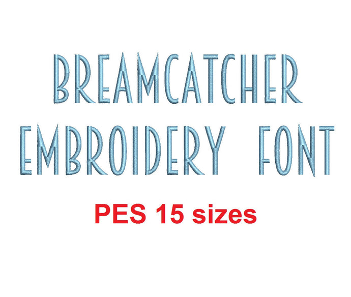 Breamcatcher™ embroidery font PES 15 Sizes 0.25 (1/4), 0.5 (1/2), 1, 1.5, 2, 2.5, 3, 3.5, 4, 4.5, 5, 5.5, 6, 6.5, and 7 inches (RLA)