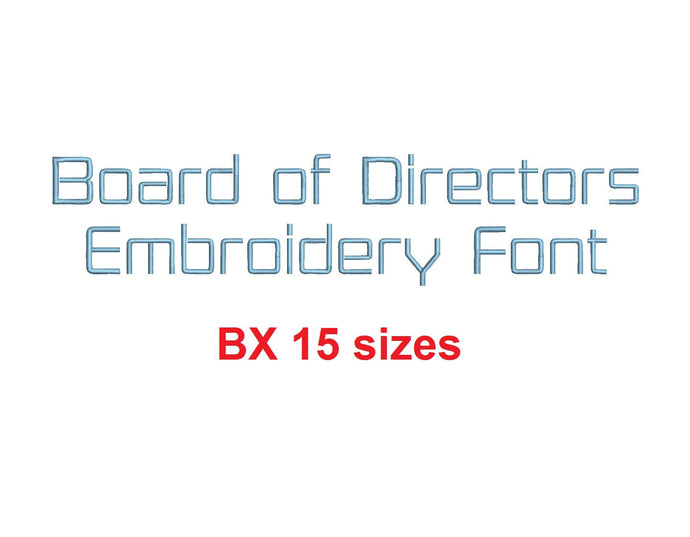Board of Directors™ embroidery BX font Sizes 0.25 (1/4), 0.50 (1/2), 1, 1.5, 2, 2.5, 3, 3.5, 4, 4.5, 5, 5.5, 6, 6.5, and 7 inches (RLA)