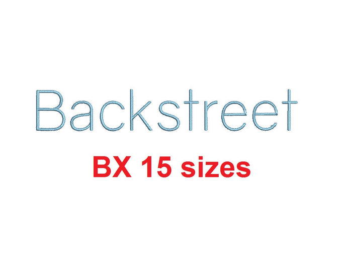 Backstreet embroidery BX font Sizes 0.25 (1/4), 0.50 (1/2), 1, 1.5, 2, 2.5, 3, 3.5, 4, 4.5, 5, 5.5, 6, 6.5, and 7 inches