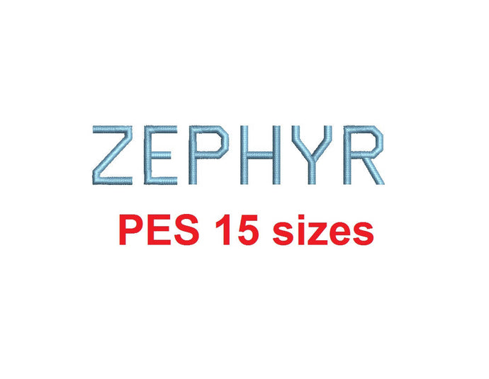 Zephyr embroidery font PES format 15 Sizes 0.25 (1/4), 0.5 (1/2), 1, 1.5, 2, 2.5, 3, 3.5, 4, 4.5, 5, 5.5, 6, 6.5, and 7 inches