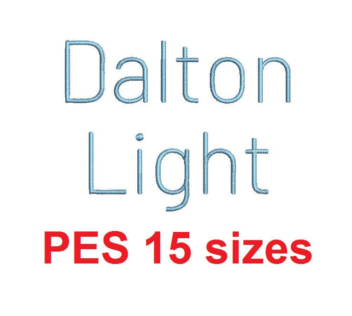 Dalton Light embroidery font PES format 15 Sizes instant download 0.25, 0.5, 1, 1.5, 2, 2.5, 3, 3.5, 4, 4.5, 5, 5.5, 6, 6.5, and 7 inches