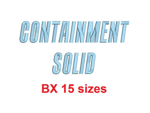 "Containment Solid™ block embroidery BX font Sizes 0.25 (1/4), 0.50 (1/2), 1, 1.5, 2, 2.5, 3, 3.5, 4, 4.5, 5, 5.5, 6, 6.5, and 7"" (RLA)"