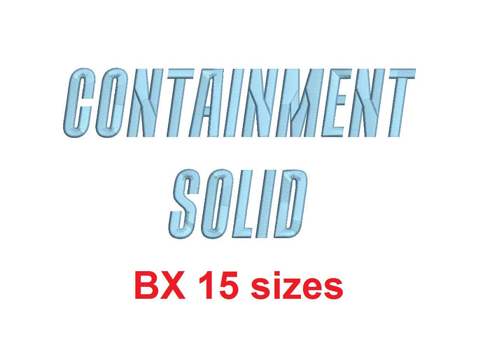 Containment Solid™ block embroidery BX font Sizes 0.25 (1/4), 0.50 (1/2), 1, 1.5, 2, 2.5, 3, 3.5, 4, 4.5, 5, 5.5, 6, 6.5, and 7
