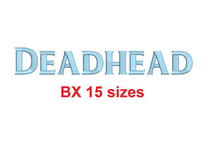 Deadhead block embroidery BX font Sizes 0.25 (1/4), 0.50 (1/2), 1, 1.5, 2, 2.5, 3, 3.5, 4, 4.5, 5, 5.5, 6, 6.5, and 7 inches