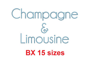 Champagne & Limousine block embroidery BX font Sizes 0.25 (1/4), 0.50 (1/2), 1, 1.5, 2, 2.5, 3, 3.5, 4, 4.5, 5, 5.5, 6, 6.5, and 7 inches