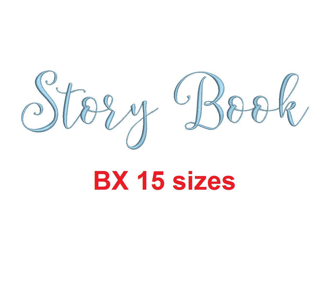 Story Book embroidery BX font Sizes 0.25 (1/4), 0.50 (1/2), 1, 1.5, 2, 2.5, 3, 3.5, 4, 4.5, 5, 5.5, 6, 6.5, and 7 inches