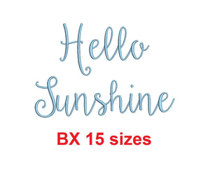 Hello Sunshine embroidery BX font Sizes 0.25 (1/4), 0.50 (1/2), 1, 1.5, 2, 2.5, 3, 3.5, 4, 4.5, 5, 5.5, 6, 6.5, and 7 inches