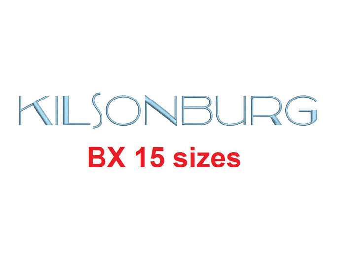 Kilsonburg™ embroidery BX font Sizes 0.25 (1/4), 0.50 (1/2), 1, 1.5, 2, 2.5, 3, 3.5, 4, 4.5, 5, 5.5, 6, 6.5, and 7 inches (RLA)