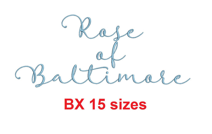Rose of Baltimore embroidery BX font Sizes 0.25 (1/4), 0.50 (1/2), 1, 1.5, 2, 2.5, 3, 3.5, 4, 4.5, 5, 5.5, 6, 6.5, and 7 inches