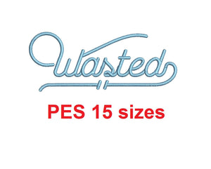 Wasted embroidery font PES format 15 Sizes instant download