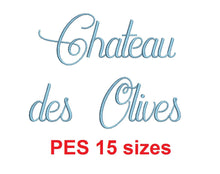 Chateau des Olives embroidery font PES format 15 Sizes 0.25 (1/4), 0.5 (1/2), 1, 1.5, 2, 2.5, 3, 3.5, 4, 4.5, 5, 5.5, 6, 6.5, and 7 inches
