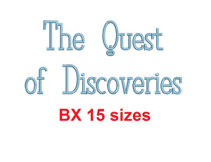 The Quest of Discoveries embroidery BX font Sizes 0.25 (1/4), 0.50 (1/2), 1, 1.5, 2, 2.5, 3, 3.5, 4, 4.5, 5, 5.5, 6, 6.5, and 7 inches