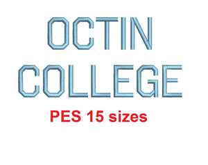 Octin College™ embroidery font PES 15 Sizes 0.25 (1/4), 0.5 (1/2), 1, 1.5, 2, 2.5, 3, 3.5, 4, 4.5, 5, 5.5, 6, 6.5, and 7 inches (RLA)