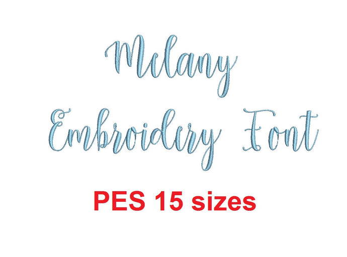 Melany Script embroidery font PES format 15 Sizes 0.25 (1/4), 0.5 (1/2), 1, 1.5, 2, 2.5, 3, 3.5, 4, 4.5, 5, 5.5, 6, 6.5, and 7 inches