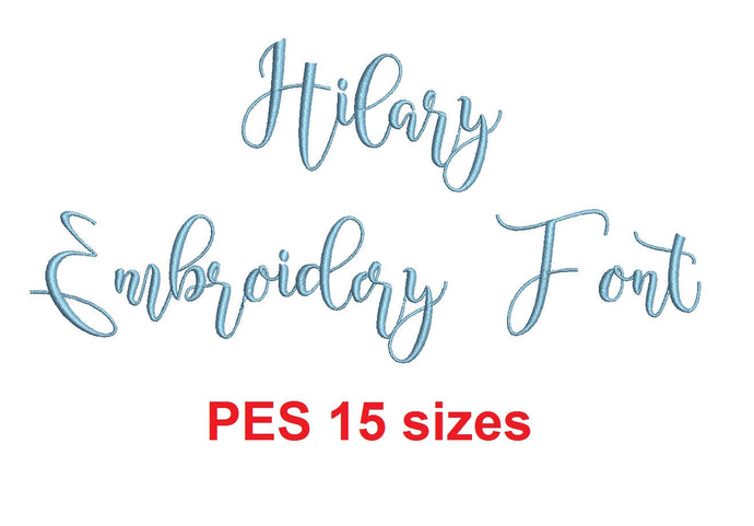 Hilary Script embroidery font PES format 15 Sizes 0.25 (1/4), 0.5 (1/2), 1, 1.5, 2, 2.5, 3, 3.5, 4, 4.5, 5, 5.5, 6, 6.5, and 7 inches