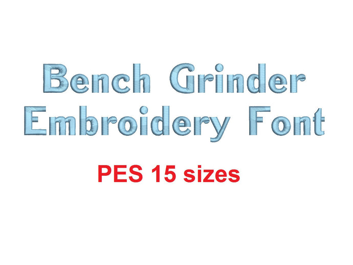 Bench Grinder™ block embroidery font PES format 15 Sizes 0.25 (1/4), 0.5 (1/2), 1, 1.5, 2, 2.5, 3, 3.5, 4, 4.5, 5, 5.5, 6, 6.5, and 7