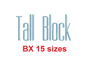 Tall Block embroidery BX font Sizes 0.25 (1/4), 0.50 (1/2), 1, 1.5, 2, 2.5, 3, 3.5, 4, 4.5, 5, 5.5, 6, 6.5, and 7 inches