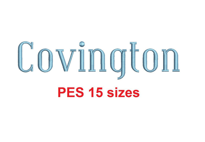 Covington embroidery font PES format 15 Sizes instant download 0.25, 0.5, 1, 1.5, 2, 2.5, 3, 3.5, 4, 4.5, 5, 5.5, 6, 6.5, and 7 inches