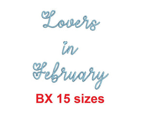 "Lovers in February embroidery BX font Sizes 0.25 (1/4), 0.50 (1/2), 1, 1.5, 2, 2.5, 3, 3.5, 4, 4.5, 5, 5.5, 6, 6.5, and 7"" (MHA)"