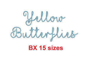 "Yellow Butterflies embroidery BX font Sizes 0.25 (1/4), 0.50 (1/2), 1, 1.5, 2, 2.5, 3, 3.5, 4, 4.5, 5, 5.5, 6, 6.5, and 7"" (MHA)"