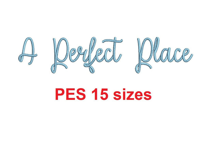 A Perfect Place embroidery font PES format 15 Sizes 0.25 (1/4), 0.5 (1/2), 1, 1.5, 2, 2.5, 3, 3.5, 4, 4.5, 5, 5.5, 6, 6.5, 7