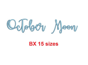 "October Moon embroidery BX font Sizes 0.25 (1/4), 0.50 (1/2), 1, 1.5, 2, 2.5, 3, 3.5, 4, 4.5, 5, 5.5, 6, 6.5, and 7"" (MHA)"
