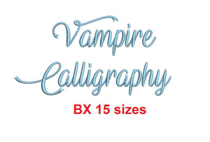 "Vampire Calligraphy embroidery BX font Sizes 0.25 (1/4), 0.50 (1/2), 1, 1.5, 2, 2.5, 3, 3.5, 4, 4.5, 5, 5.5, 6, 6.5, and 7"" (MHA)"