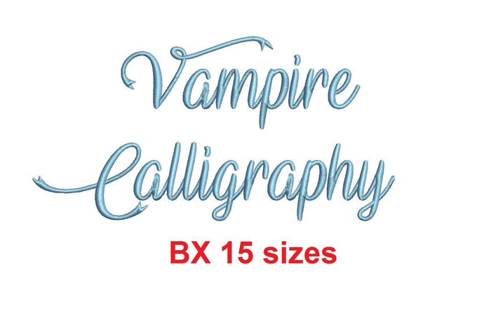 Vampire Calligraphy embroidery BX font Sizes 0.25 (1/4), 0.50 (1/2), 1, 1.5, 2, 2.5, 3, 3.5, 4, 4.5, 5, 5.5, 6, 6.5, and 7