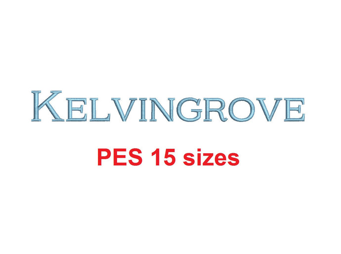 Kelvingrove™ embroidery font PES 15 Sizes 0.25 (1/4), 0.5 (1/2), 1, 1.5, 2, 2.5, 3, 3.5, 4, 4.5, 5, 5.5, 6, 6.5, and 7