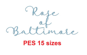 Rose of Baltimore embroidery font PES format 15 Sizes instant download
