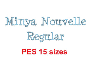 Minya Nouvelle Rg™ embroidery font PES 15 Sizes 0.25 (1/4), 0.5 (1/2), 1, 1.5, 2, 2.5, 3, 3.5, 4, 4.5, 5, 5.5, 6, 6.5, and 7 inches (RLA)