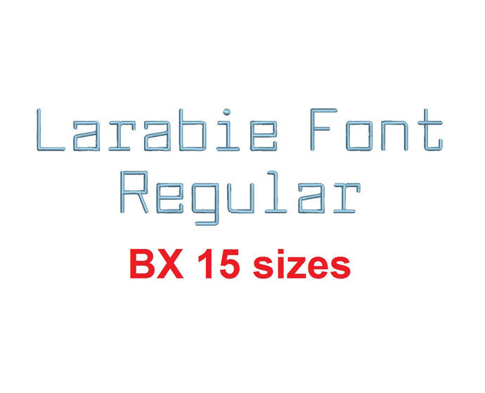 Larabie Font Rg™ block embroidery BX font Sizes 0.25 (1/4), 0.50 (1/2), 1, 1.5, 2, 2.5, 3, 3.5, 4, 4.5, 5, 5.5, 6, 6.5, and 7 inches (RLA)