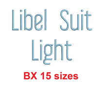 Libel Suit Light™ block embroidery BX font Sizes 0.25 (1/4), 0.50 (1/2), 1, 1.5, 2, 2.5, 3, 3.5, 4, 4.5, 5, 5.5, 6, 6.5, and 7 inches (RLA)