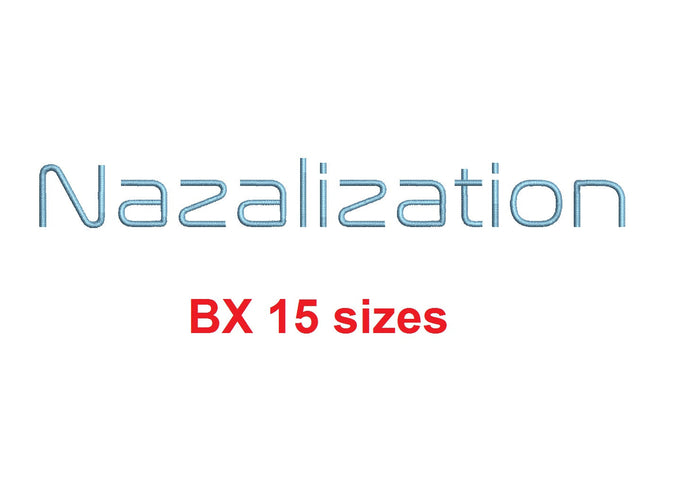 Nazalization™ block embroidery BX font Sizes 0.25 (1/4), 0.50 (1/2), 1, 1.5, 2, 2.5, 3, 3.5, 4, 4.5, 5, 5.5, 6, 6.5, and 7 inches (RLA)
