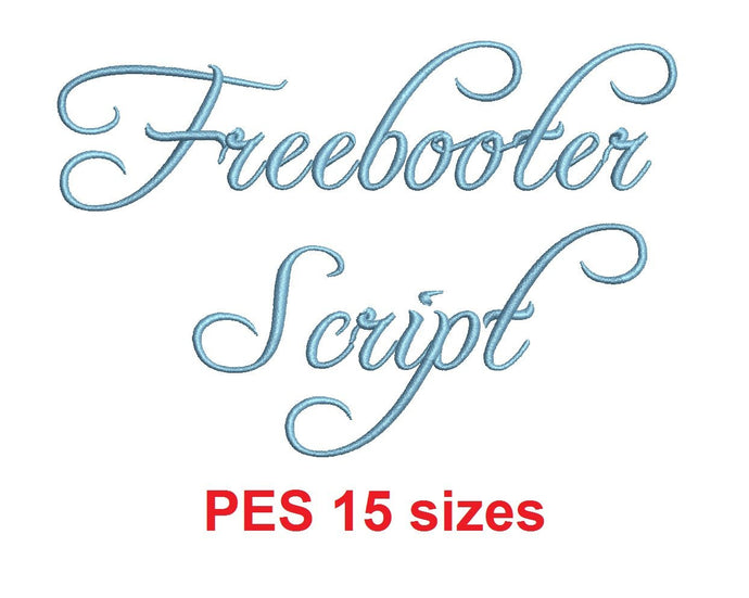 Freebooter Script machine files PES format 15 Sizes 0.25 (1/4), 0.5 (1/2), 1, 1.5, 2, 2.5, 3, 3.5, 4, 4.5, 5, 5.5, 6, 6.5, and 7 inches