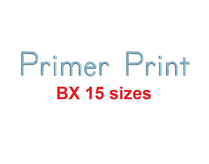Primer Print™ block embroidery BX font Sizes 0.25 (1/4), 0.50 (1/2), 1, 1.5, 2, 2.5, 3, 3.5, 4, 4.5, 5, 5.5, 6, 6.5, and 7 inches (RLA)
