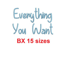 "Everything You Want embroidery BX font Sizes 0.25 (1/4), 0.50 (1/2), 1, 1.5, 2, 2.5, 3, 3.5, 4, 4.5, 5, 5.5, 6, 6.5, and 7"" (MHA)"