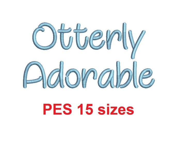 Otterly Adorable embroidery font PES format 15 Sizes 0.25 (1/4), 0.5 (1/2), 1, 1.5, 2, 2.5, 3, 3.5, 4, 4.5, 5, 5.5, 6, 6.5, 7
