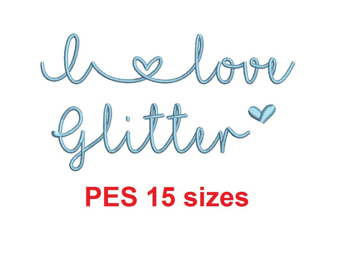 I Love Glitter embroidery font PES format 15 Sizes 0.25 (1/4), 0.5 (1/2), 1, 1.5, 2, 2.5, 3, 3.5, 4, 4.5, 5, 5.5, 6, 6.5, 7