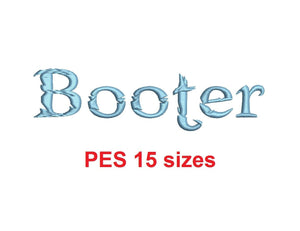 Booter embroidery font PES format 15 Sizes instant download 0.25, 0.5, 1, 1.5, 2, 2.5, 3, 3.5, 4, 4.5, 5, 5.5, 6, 6.5, and 7 inches