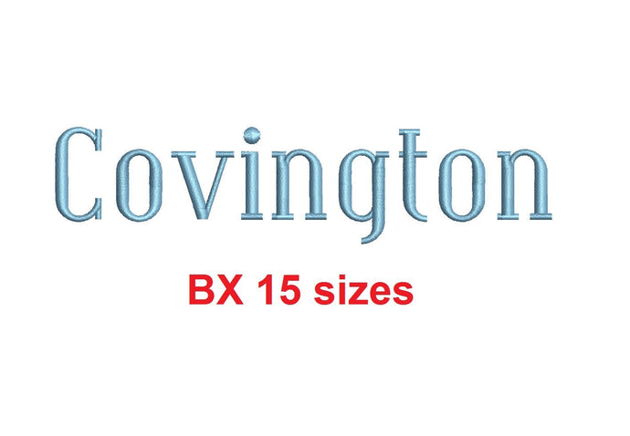 Covington embroidery BX font Sizes 0.25 (1/4), 0.50 (1/2), 1, 1.5, 2, 2.5, 3, 3.5, 4, 4.5, 5, 5.5, 6, 6.5, and 7 inches