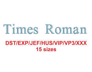 Times Roman embroidery font dst/exp/jef/hus/vip/vp3/xxx 15 Sizes very small to extra large