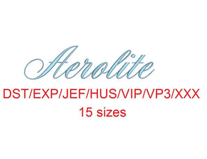 Aerolite Script embroidery font dst/exp/jef/hus/vip/vp3/xxx 15 sizes small to large