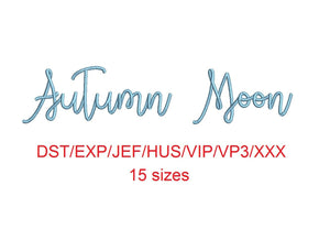 Autumn Moon embroidery font dst/exp/jef/hus/vip/vp3/xxx 15 sizes small to large (MHA)