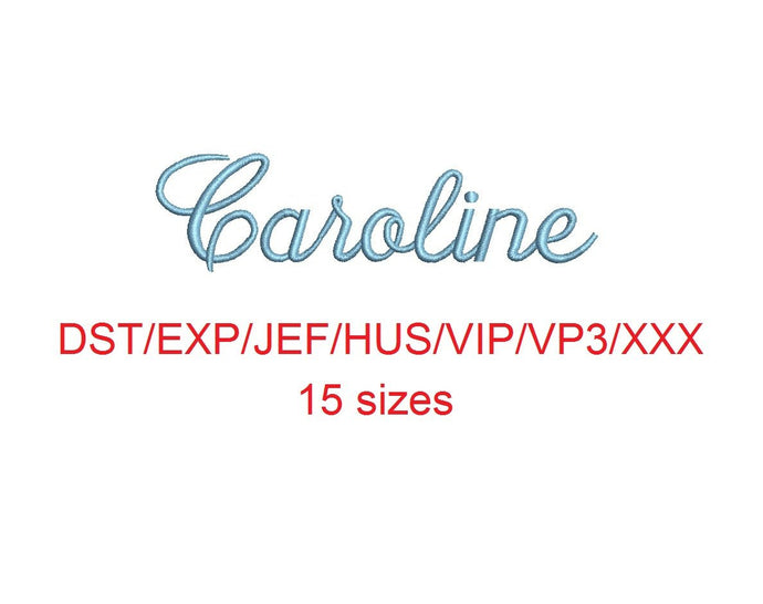 Caroline embroidery font dst/exp/jef/hus/vip/vp3/xxx 15 sizes small to large