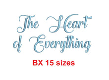 "The Heart of Everything embroidery BX font Sizes 0.25 (1/4), 0.50 (1/2), 1, 1.5, 2, 2.5, 3, 3.5, 4, 4.5, 5, 5.5, 6, 6.5, and 7"" (MHA)"
