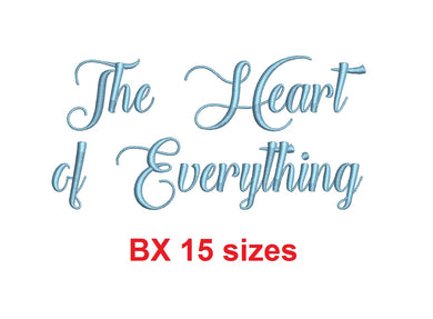 The Heart of Everything embroidery BX font Sizes 0.25 (1/4), 0.50 (1/2), 1, 1.5, 2, 2.5, 3, 3.5, 4, 4.5, 5, 5.5, 6, 6.5, and 7