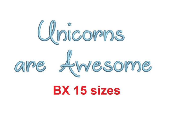 Unicorns are Awesome embroidery BX font Sizes 0.25 (1/4), 0.50 (1/2), 1, 1.5, 2, 2.5, 3, 3.5, 4, 4.5, 5, 5.5, 6, 6.5, and 7