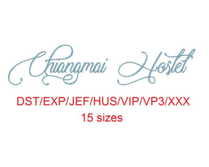 Chiangmai Hostel embroidery font dst/exp/jef/hus/vip/vp3/xxx 15 sizes small to large